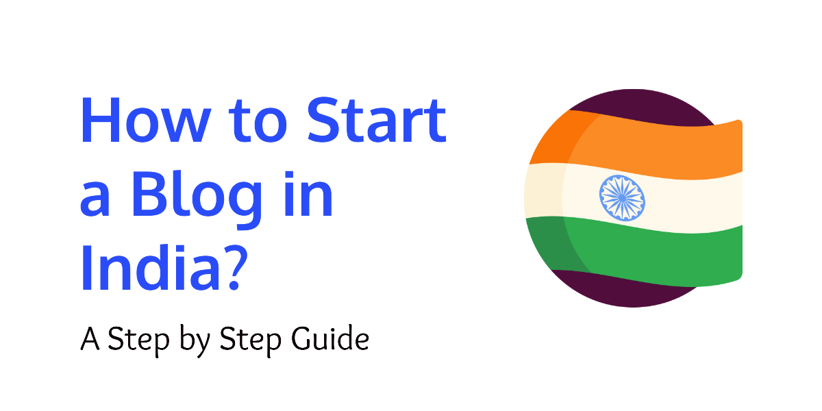 How to Start a Blog in India in 2020 - 2021, how to start a blog in india