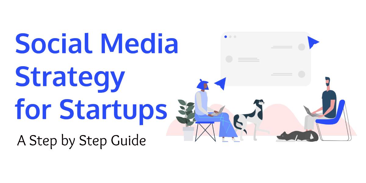social media strategy for startups